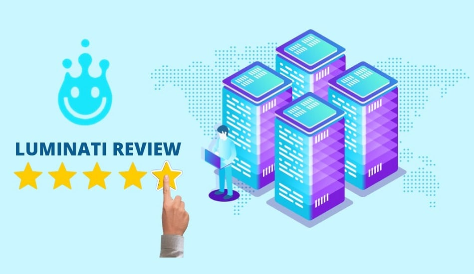 Luminati Review
