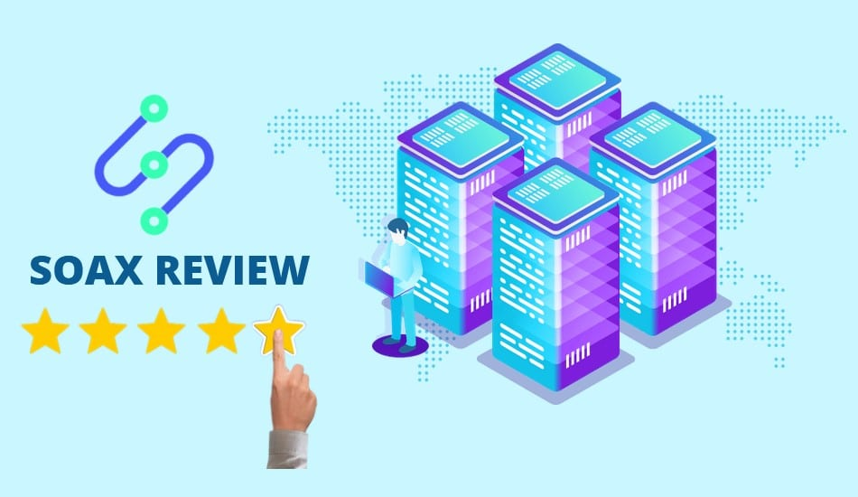 Soax review
