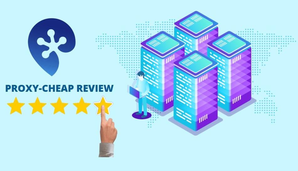 Proxy-Cheap Review